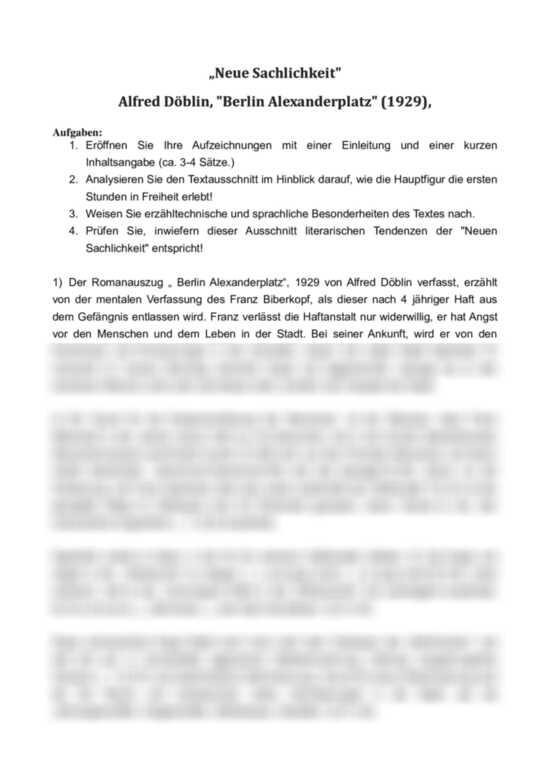 Analyse Des Romananfangs Alfred Doblin Berlin Alexanderplatz 1929 Wie Erlebt Franz Biberkopf Die Ersten Stunden In Freiheit Welche Sprachlichen Mittel Werden Eingesetzt Interpretation